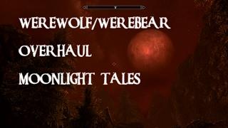WEREWOLF/WEREBEAR OVERHAUL (XBOX ONE) MOONLIGHT TALES (SKYRIM), SKINS, CONFIG & GAMEPLAY
