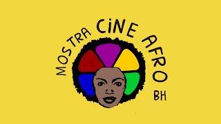 Abertura da Mostra CineAfroBH