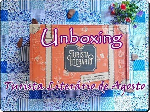 Unboxing Turista Literário de Agosto (2017)   Um Livro e Só