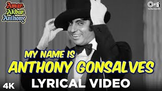 My Name Is Anthony Gonsalves Lyrical - Amar Akbar Anthony