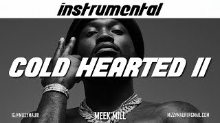 Meek Mill   Cold Hearted II (INSTRUMENTAL) *reprod*