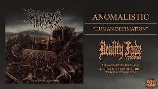 ANOMALISTIC - HUMAN DECIMATION [OFFICIAL ALBUM STREAM] (2016) SW EXCLUSIVE