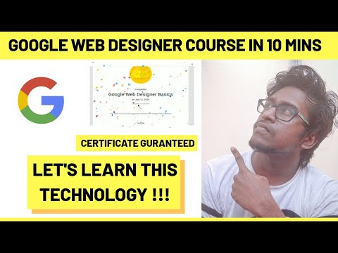Google Web Designer Course in 10 Mins (TAMIL) | Certification ...