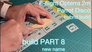 E-flite Opterra 2m | Parrot Disco HYBRID - FPV long range drone build ~ PART 8