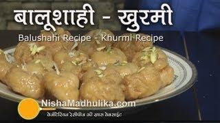 Balushahi Recipe - Khurmi Recipe - Badusha Recipe - YouTube