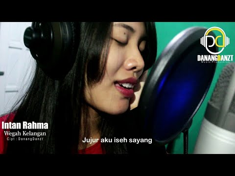 Intan Rahma - Wegah Kelangan (Official Music Video)