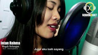 Gambar cover Intan Rahma - Wegah Kelangan (Official Music Video)