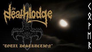 The Deathlodge - Total Destruction (Bathory Cover)