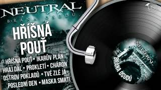 Video NEUTRAL - Hříšná pouť (Brána osudů 2011) HD