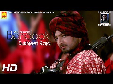 Bandook  Sukhjeet Raja