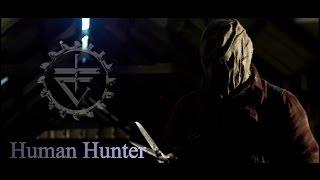 Terminal Choice - Human Hunter † † †
