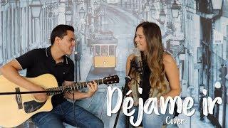 DÉJAME IR   Andrés Cepeda Y Morat (Cover J&A)