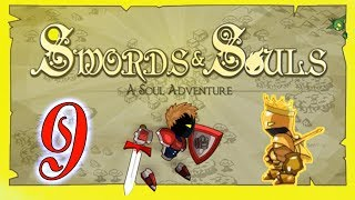 Swords and Souls #9 А мы ростём