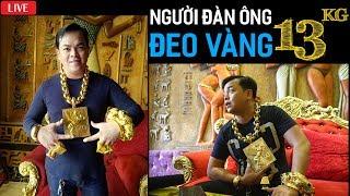 """Duy Nguyễn nói gì về """"Người đàn ông đeo 13kg vàng"""" dame trẩu cứng họng"""