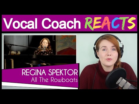 """Vocal Coach reacts to Regina Spektor - """"All The Rowboats"""" captured in The Live Room"""