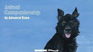 Advance Base - Animal Companionship (Full Album Stream)