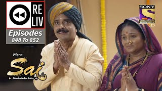 Weekly Reliv - Mere Sai - 12th April To 16th April 2021 - Episodes 848 To 852