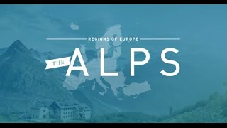 Regions of Europe - The Alps - Visit Europe