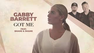 Gabby Barrett Got Me