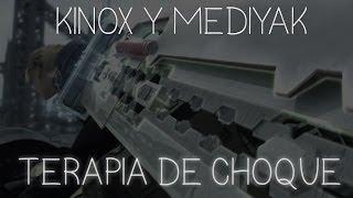 Kinox y Mediyak - Terapia de choque