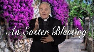 An Easter Blessing HD