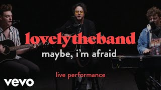 "lovelytheband - ""maybe, i'm afraid"" Live Performance 