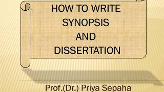 How to write Synopsis and Dissertation
