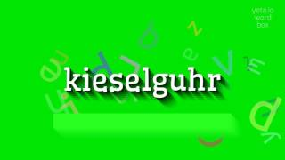 "How to say ""kieselguhr""! (High Quality Voices)"