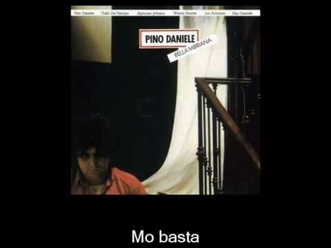 , title : 'Pino Daniele - Mo basta'
