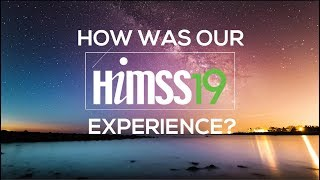 7 takeaways from HIMSS Conference 19   Himss Events 2019 Orlando