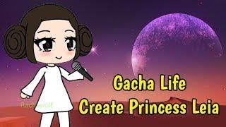 Gacha Life Creating Princess Leia Character