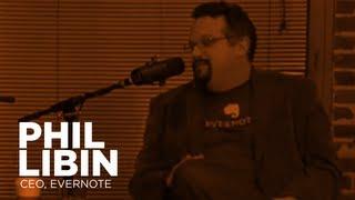 - Startups - Phil Libin, CEO of Evernote -TWiST #320