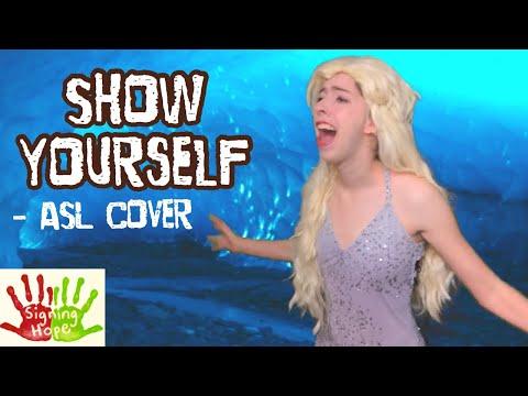 Show Yourself - Idina Menzel & Evan Rachel Wood (ASL Cover)