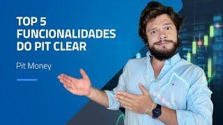 TOP 5 funcionalidades do PIT de negociação da Clear | com Pit Money