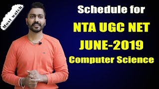 Schedule for NTA UGC NET June 2019 | Plan Your Preparation | Computer Science