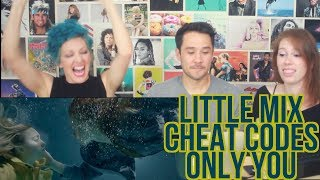 Little Mix   Cheat Codes   Only You   REACTION