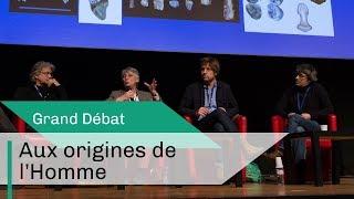 Aux origines de l'Homme | Grand débat | CNRS