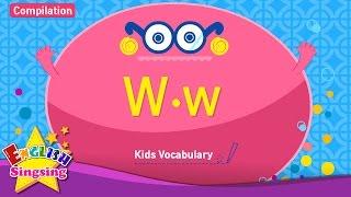 Kids từ vựng biên soạn - Words bắt đầu với W, w