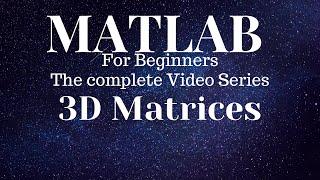 3D Matrices using matlab