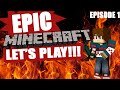 EPIC MINECRAFT LETS PLAY