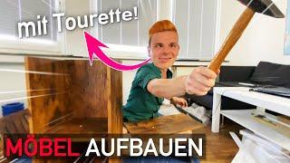 Tourette beim Möbel aufbauen