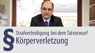 Körperverletzung | Heidelberg | Rechtsanwalt | Strafverteidigung
