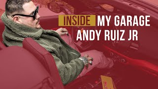DANK CITY | INSIDE MY GARAGE | ANDY RUIZ JR