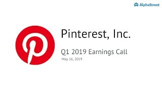 PINS Stock | Pinterest Q1 2019 Earnings Call