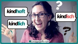 Kindisch, kindlich oder kindhaft: Sind sie Synonyme?
