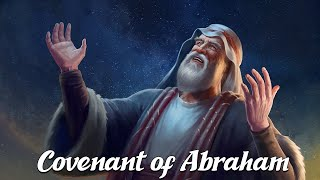 The Covenant of Abraham (Biblical Stories Explained)
