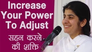 Increase Your Power to Adjust: BK Shivani (Hindi)