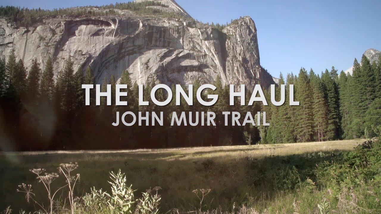 The Long Haul: John Muir Trail (Hal Koerner and Mike Wolfe)