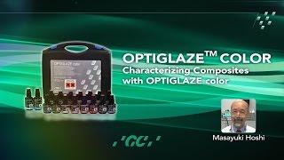 Characterizing Composites with OPTIGLAZE color