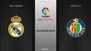 Calentamiento Real Madrid vs Getafe CF